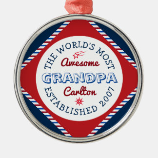 Create Your Own World's Most Awesome Grandpa Logo Metal Ornament