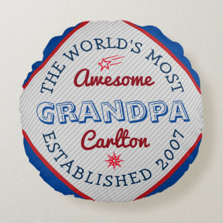 Create Your Own World's Most Awesome Grandpa Logo Round Pillow