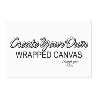 Create Your Own Wrapped Canvas Stretched Canvas Prints