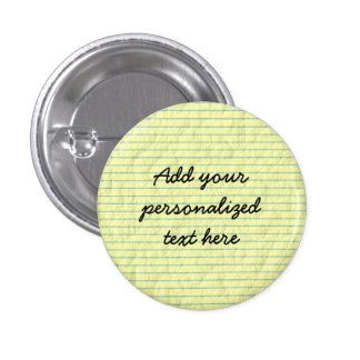 Create Your Own Yellow Lined Paper Pinback Button