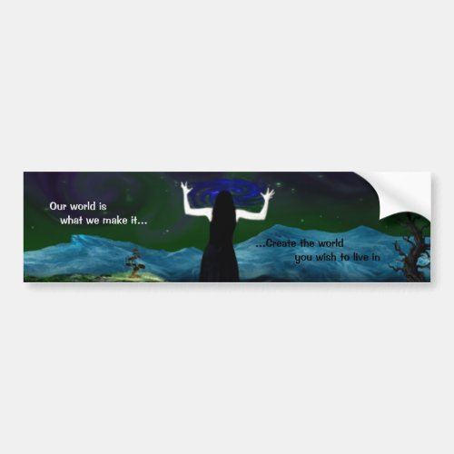 Create Your World Bumper Sticker