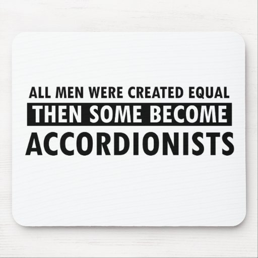 Created equally accordionists design mouse pad