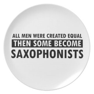 Created equally saxophonists design melamine plate
