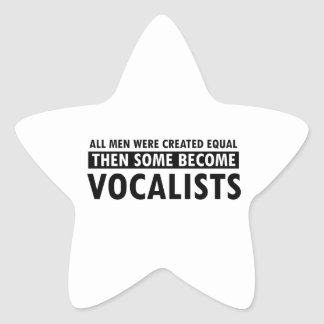 Created equally Vocalists design Star Sticker