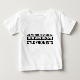 Created equally xylophonists design baby T-Shirt