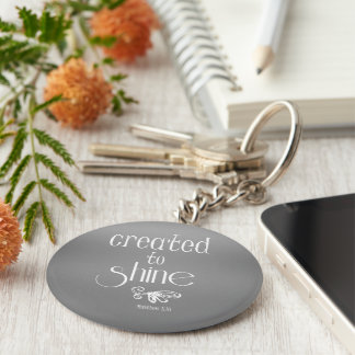 Created to Shine Quote Basic Round Button Keychain