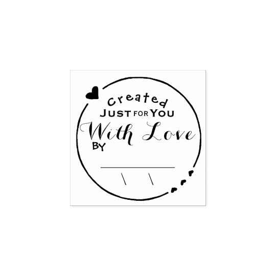 Created With Love Artwork Signature Date Rubber Stamp