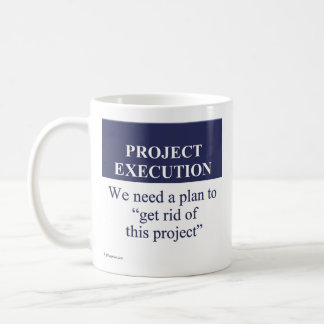 Creating a Project Execution Plan (3) Classic White Coffee Mug