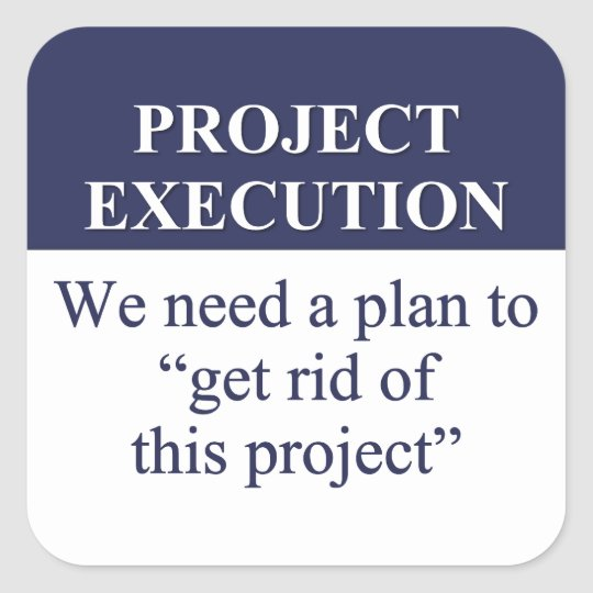 Creating a Project Execution Plan (3) Square Sticker