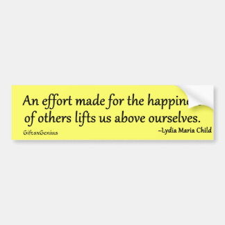 Creating Happiness for Others Car Bumper Sticker