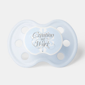 """""""Creation at Work"""" Baby Pacifier"""