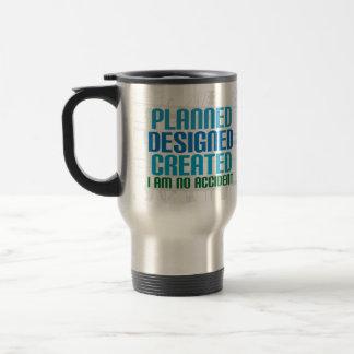 Creation travel mug: Planned Designed Created 15 Oz Stainless Steel Travel Mug