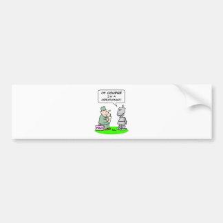creationist robot course religion polls bumper sticker