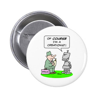 creationist robot course religion polls button