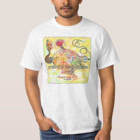 Creative Maladjustment Week (100% cotton - white) T-Shirt