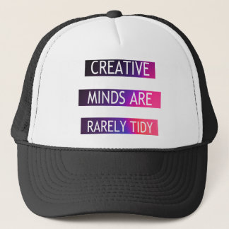 Creative Minds Are Rarely Tidy - Quote Trucker Hat