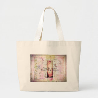 Creative quote about artists by Jane Austen Tote Bags