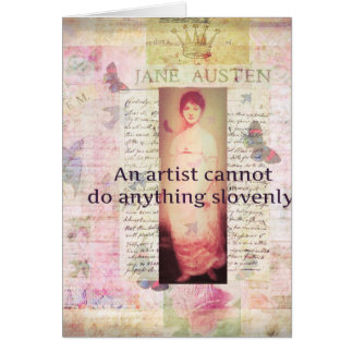 Creative quote about artists by Jane Austen Card