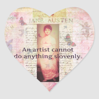Creative quote about artists by Jane Austen Heart Sticker