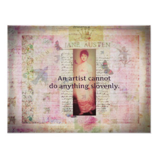 Creative quote about artists by Jane Austen Poster