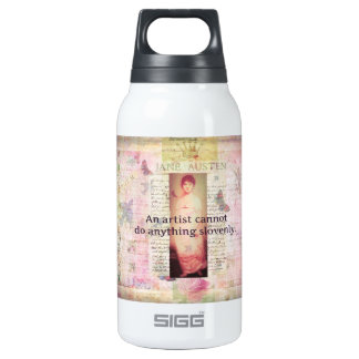 Creative quote about artists by Jane Austen 10 Oz Insulated SIGG Thermos Water Bottle