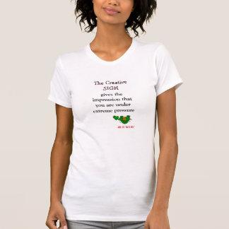 Creative Sigh T-Shirt