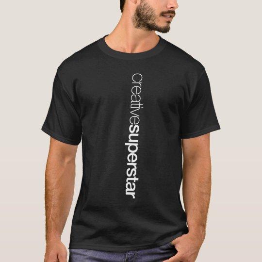 creative superstar T-Shirt