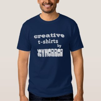 Creative T-Shirts by Joyhorror