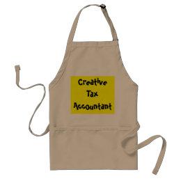 Creative Tax Accountant Funny Saying Apron