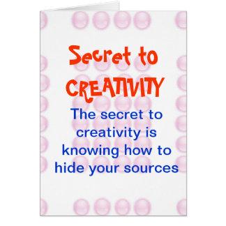 CREATIVIDAD no más un SECRETO Tarjeta De Felicitación