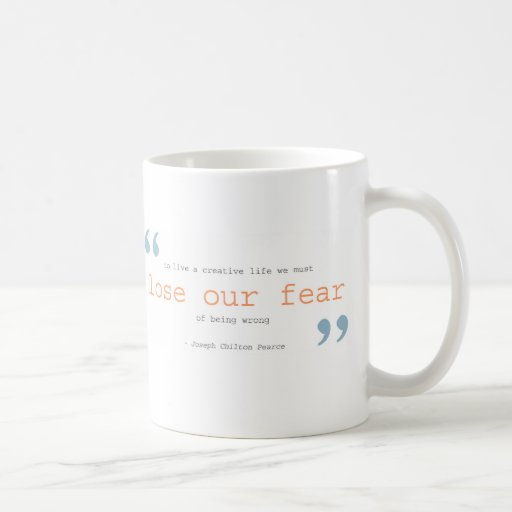 creatividad + suelte nuestro miedo taza de café