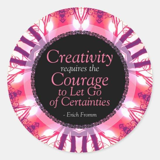 Creativity Courage Quote Custom Art Sticker