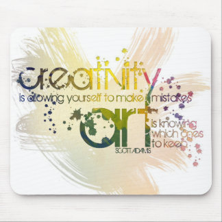 creativity is allowing yourself to make mistakes mouse pad