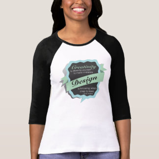 Creativity is allowing yourself to make mistakes. t shirt