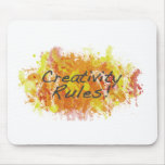 Creativity Rules! Mouse Pads