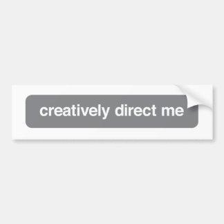 creativo diríjame [la pegatina para el parachoques pegatina de parachoque