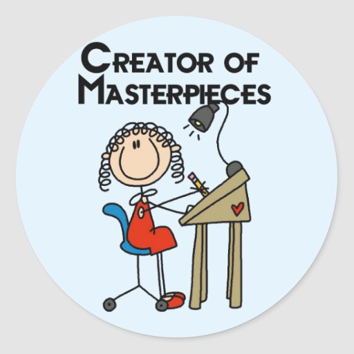 Creator of Masterpieces Tshirts and Gifts Round Stickers