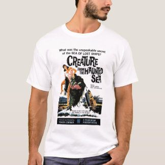 """Creature from the Haunted Sea""  T-Shirt"