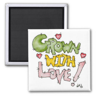 Crecido con el imán del amor