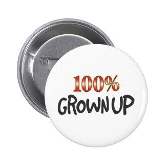 Crecido para arriba el 100 por ciento pins