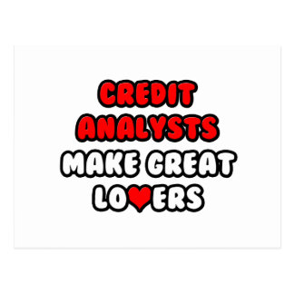 Credit Analysts Make Great Lovers Postcard