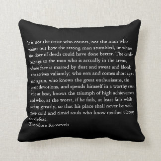 Credit Belongs to the Man in the Arena Throw Pillows