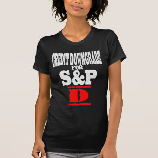 Credit Downgrade For S&P - D Shirts