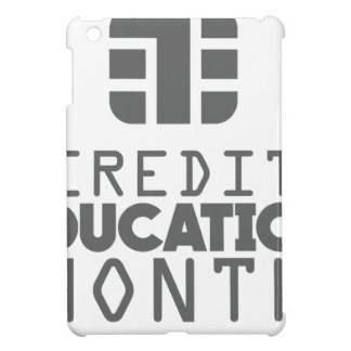 Credit Education Month - March Case For The iPad Mini