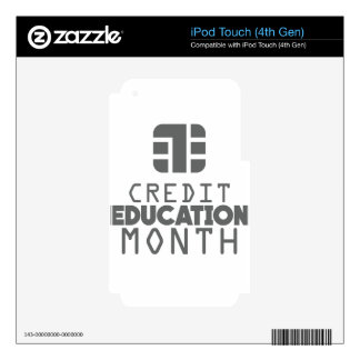 Credit Education Month - March iPod Touch 4G Skins