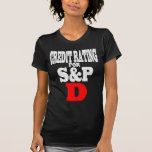 Credit Rating Downgrade For S&P - D Tshirts