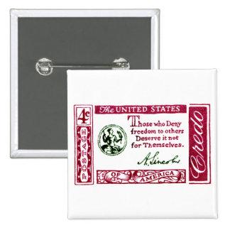 Credo 1960 del americano de Abraham Lincoln Pin Cuadrada 5 Cm
