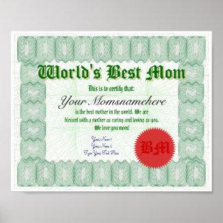 Cree el mejor certificado de la mamá de un mundo póster