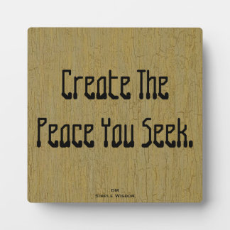 Cree la paz que usted busca la placa