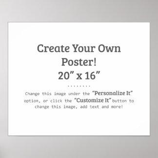 "¡Cree su propio poster! (20"" x 16"") Póster"
